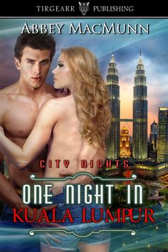 ONE NIGHT IN KUALA LUMPUR, City Nights book 31, by Abbey MacMunn . . . Successful artist, Ziva Clarke, visits Kuala Lumpur as her creativity has been uninspired. Exotic Malaysia is just what she needs. Sam Tempest is visiting on business. Duty bound to join his family's business, he longs to follow his true passion—wood sculpting. A chance meeting leads to a night of confessions and steamy sex. Can one night of passion be the answer to both of their dreams?
