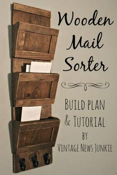 Wooden Mail Sorter - 40 Rustic Home Decor Ideas You Can Build Yourself...use to sort kids homework packets