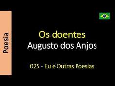 Augusto dos Anjos - Eu e Outras Poesias: 025 - Os doentes