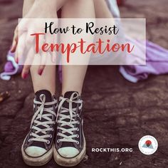 How to Resist Temptation