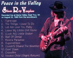 Stevie Ray Vaughan - Peace in the Valley East Troy, Wisconsin August 25, 1990 Noria Records CD Bootleg Silver RECORDED THE DAY BEFORE STEVIE'S UNTIMELY DEATH.