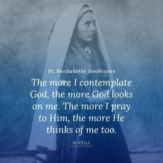 Bernadette, pray for us. Catholic Quotes, Religious Quotes, Spiritual Quotes, St Bernadette Of Lourdes, Santa Bernadette, Assumption Quotes, St Bernadette Soubirous, Saint Quotes, Soul On Fire