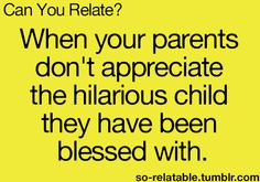 all the time! :P