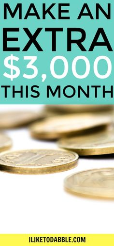 Make an extra $3,000 this month. Creative ways to make money. Make money to save money. Make money blogging. Make money online. Side hustles. Work from home.