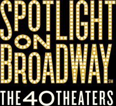 Spotlight on Broadway: Spotlight on Broadway is a multimedia project of the City of New York's Mayor's Office of Media & Entertainment to celebrate the unique, indelible legacy of Broadway and its forty theaters. Thanks to the thousands of men and women working on Broadway today, audiences continue to be delighted and enthralled by the Great White Way.