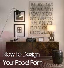 How to Design Your Focal Point in a room- great tips.