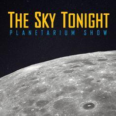 The Sky Tonight, San Diego, Science