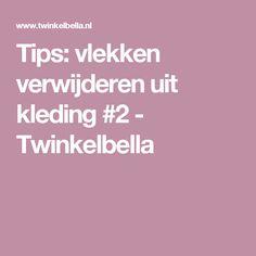 Tips: vlekken verwijderen uit kleding #2 - Twinkelbella
