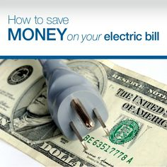 Find out how you can save money every month on your electric bill! #savemoney #blog #cash
