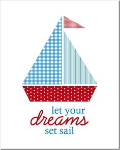 Just Because 30 - Let your dreams set sail - 8x10 - Sprik Space - this is printable, but is a good design for applique