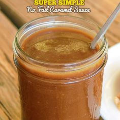 No Fail Caramel Sauce - 4 Ingredients and 6 minutes +more yummy sauce recipes