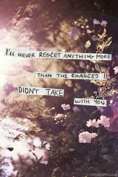 the chances i didnt take love depressive flowers sad life quote love quote regret sad quote heart broken