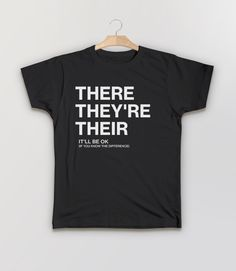 There, Their, They're | Funny Grammar T-Shirt for Writers, English Teachers, and Grammarians. Pictured: Black Kids Humor Tee Shirt.