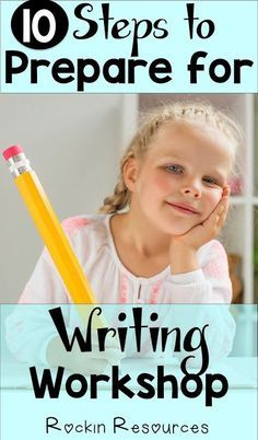 10 Steps to Prepare for Writing Workshop- Awesome ideas to get you ready for writing! Includes how to set up an interactive notebook.