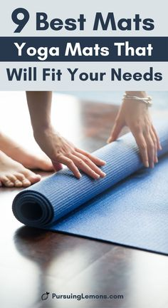 The 9 Best Yoga Mats That Will Fit Your Need | Do you do hot yoga or vinyasa style yoga? Check out the best yoga mats for sweaty hands or feet here. These yoga mats are great for all kinds of situation. Whether you are looking for a non-slip yoga mat, hot yoga mat, gaiam yoga mat or traveling yoga mat, you can look at this list of best yoga mat. From eco-friendly natural rubber to heavy duty yoga mats, this post shows some of the best yoga mat out there! #yogaessentials #hotyogamat #yogaacessori yoga poses for beginners YOGA POSES FOR BEGINNERS | IN.PINTEREST.COM HEALTH EDUCRATSWEB