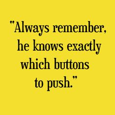 """And ALWAYS remember,"" Chip said lowly, ""Jaxx knows exactly which buttons to push to get what he wants from you."""