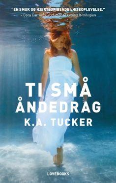 Ti små åndedrag af K. A. Tucker
