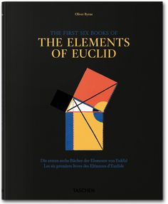 Oliver Byrne. Six Books of Euclid Werner Oechslin Hardcover, 8.1 x 10.1 in., 396 pages New edition, only $ 39.99 Original edition $ 59.99