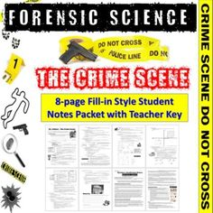 Student version is 8 pages. 8 page Teacher key is included as well.** Fill-in packets come as both PDF and editable Word (.docx) files so you can edit the document as needed.Crime Scene Notes Packet covers:• Locard Exchange Principle• Direct vs. Circumstantial Evidence• Physical, Biological, and Tra... Innocence Project, Chain Of Custody, Forensic Science, Criminology, Science Resources, Forensics, Investigations, Physics, Crime