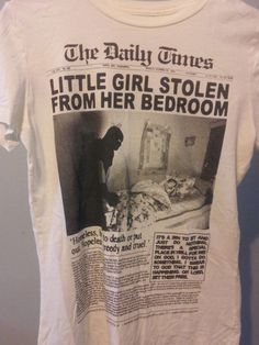 "LOVE NAIL TREE XL FITTED TEE TSHIRT THE DAILY TIMES ""LITTLE GIRL STOLEN FROM HER #LOVENAILTREE #PRINTEDTee"