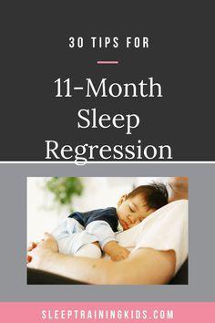 30 Things To Know About Sleep Regression at 11 Months Toddler Sleep, Kids Sleep, Sleep Help, Good Sleep, 11 Month Sleep Regression, Gentle Parenting, Parenting Hacks, Seperation Anxiety, Baby Sleep Consultant