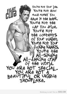 Gotta love fight club quotes!