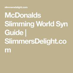 McDonalds Slimming World Syn Guide   SlimmersDelight.com