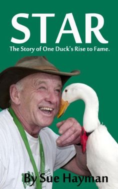 Star: The Story of One Duck's Rise to Fame by Sue Hayman, http://www.amazon.com/dp/B00KFQ1B1G/ref=cm_sw_r_pi_dp_U8rFtb1MD7JNE