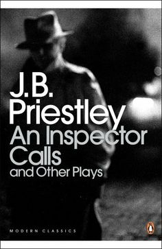 An Inspector Calls and Other Plays (Penguin Modern Classics) by J. B. Priestley, http://www.amazon.co.uk/dp/014118535X/ref=cm_sw_r_pi_dp_eW0Psb15MEPC4