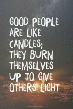 Be the candle or the mirror that reflects it.