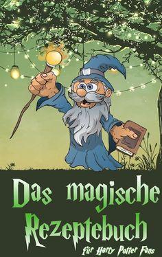 #Das #magische #Rezeptebuch nu voor maar: €3,99 Bespaar: %50!      Uitgegeven door: #Daniel #Boger      #eBook #bestseller #Free / #Giveaway #boekenwurm #ebookshop #schrijvers #boek #lezen #lezenisleuk #goedkoop #webwinkel