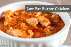 We're giving you LOW FAT Butter Chicken!  #lowfat #butterchicken #chicken #yummy #delicious