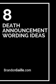 8 Death Announcement Wording Ideas | Death, Cards and Messages