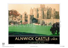 History and Culture from Northumberland, The Borders, Durham and North East England Posters Uk, Train Posters, Railway Posters, Alnwick Castle, British Travel, National Railway Museum, Travel Wall Art, Tourism Poster, Vintage Travel Posters