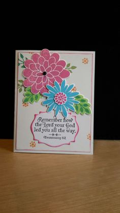 Stampin up - Flower Patch stamp set. sentiment from Our Daily Bread.