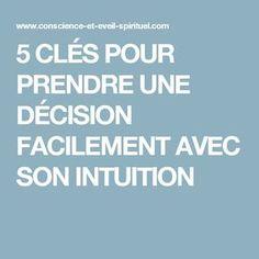 5 CLÉS POUR PRENDRE UNE DÉCISION FACILEMENT AVEC SON INTUITION