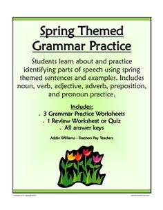 Four spring-themed worksheets that are great for Grammar Review or Practice.