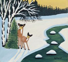 Deer by the Stream Maud Lewis oil on board in) circa 1956 at Mayberry Fine Art Toronto, June 1 - 2013 Art And Illustration, Maudie Lewis, Art Toronto, Primitive Painting, Winter Art, Paintings I Love, Canadian Artists, Rock Art, Art Projects