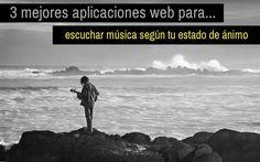 Las tres mejores aplicaciones web para escuchar música según estado de ánimo. Acompasa tus sentimientos con las mejores melodías en cada momento.