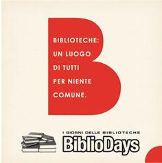 """Bibliodays2013  Dal 7 al 13 Ottobre ritornano i Bibliodays! Il programma delle Iniziative Il Concorso """" Le idee in biblioteca vengono premiate""""   Le iniziative in Val d'Enza"""