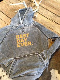 Best Day Ever Vintage Hooded 35.00