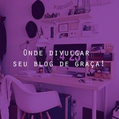 Onde divulgar seu blog de graça!