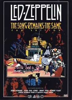 """""""The Song Remains the Same"""" the concert film from 'Led Zeppelin' Led Zeppelin Tour, Led Zeppelin Poster, Led Zeppelin Concert, Tour Posters, Band Posters, Music Posters, Hard Rock, Robert Plant, Classic Rock And Roll"""