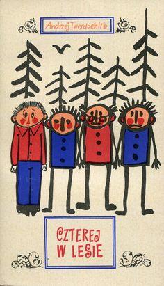 """""""Czterej w lesie"""" Andrzej Twerdoehlib Cover by Mirosław Pokora Published by Wydawnictwo Iskry 1971"""