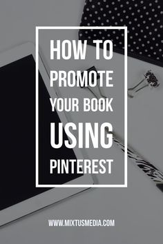 When used correctly, Pinterest could expose your book and writing to a massive audience that might not otherwise see your content. But it has to be used correctly in order to see results. Click here to find out how!