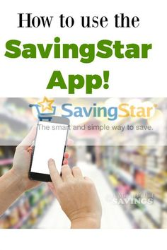How To Use the Savingstar App! A great time and money saver!! A Mitten Full of Savings