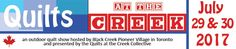 Quilts at the Creek July 29 & Black Creek Pioneer Village. 1000 Murray Ross Parkway, Toronto, ON 2017 July, Pioneer Village, Greater Toronto Area, Ontario, Road Trip, Quilts, Crafts, Outdoor, Black