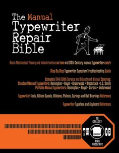 The Manual Typewriter Repair Bible by Ted Munk (Paperback) - Lulu Retro Typewriter, Antique Typewriter, Portable Typewriter, Underwood Typewriter, Psalm 33, Best Cleaning Products, Vintage Typewriters, First Contact, Book Photography
