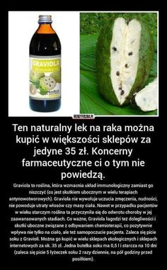 Graviola to roślina, która wzmacnia układ immunologiczny zamiast go niszczyć… Healthy Habits, Healthy Tips, Healthy Recipes, Fitness Diet, Health Fitness, Best Cookbooks, Food Inspiration, Health And Beauty, Natural Remedies