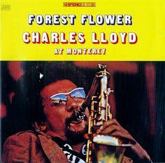 Charles Loyd - Forest Flower